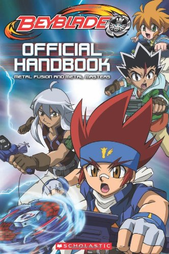 Download Beyblade: Official Handbook: Metal Fusion and Metal Masters PDF