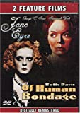 Jane Eyre & Of Human Bondage (2 Feature Films)