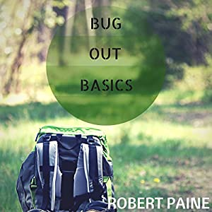 Bug out Basics Audiobook