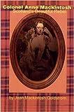 Colonel Anne Mackintosh, Scotland's 'Beautiful Rebel'