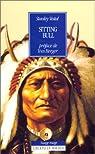 Sitting Bull, chef des Sioux Hunkpapas par Vestal