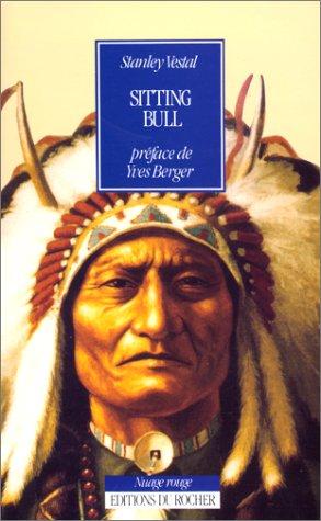 Sitting Bull, chef des Sioux Hunkpapas