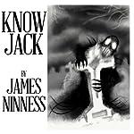 Know Jack | James Ninness