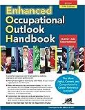 Enhanced Occupational Outlook Handbook, J. Michael Farr, Laurence Shatkin, 1593570317