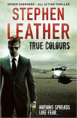 Book True Colours: The 10th Spider Shepherd Thriller