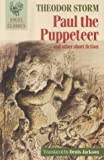 Paul the Puppeteer, Theodor Storm, 0946162700