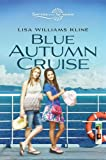 Blue Autumn Cruise (Sisters in All Seasons Book 3)