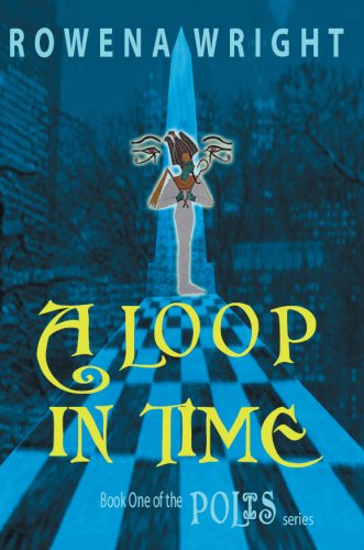 A LOOP IN TIME (Polis Book 1)