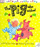 The Pig Who Wished, Joyce Dunbar and Selina Young, 0789434873