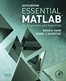 : Essential MATLAB for Engineers and Scientists, Sixth Edition
