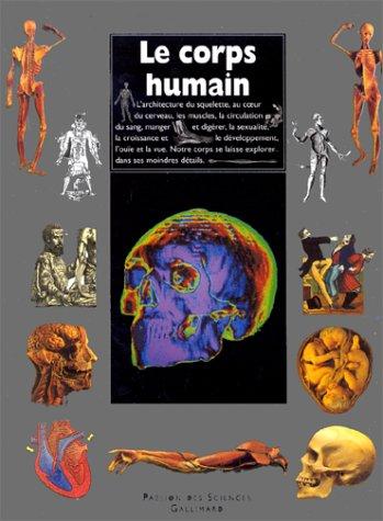Le corps humain : Structures, organes et fonctionnement Album – 1 août 1989 Steve Parker Editions Gallimard 2070583414 Anatomie humaine