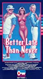 Better Late Than Never poster thumbnail