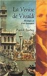 La Venise de Vivaldi  par Barbier