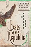 Image of Bats of the Republic: An Illuminated Novel