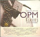 OPM Klasiks (Original Artists Digitally Remastered)