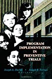 Program Implementation in Preventive Trials 9780789005236