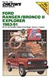 Ford Ranger - Bronco II - Explorer 1983-91, Chilton Automotive Editorial Staff, 0801981603