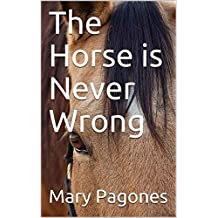 The Horse is Never Wrong (Fortune's Fool Book 0)