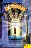 The Woven Path, Robin Jarvis, 0816770050
