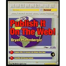 Publish It on the Web: MacIntosh Version