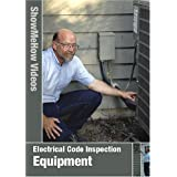 Electrical Code Inspection, Equipment, Instructional Video, Show Me How Videos