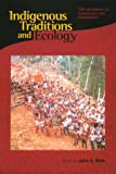 img - for Indigenous Traditions and Ecology: The Interbeing of Cosmology and Community (Religions of the World and Ecology) book / textbook / text book
