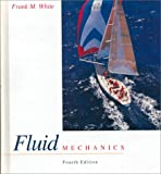 Fluid Mechanics, White, Frank M., 0072281928