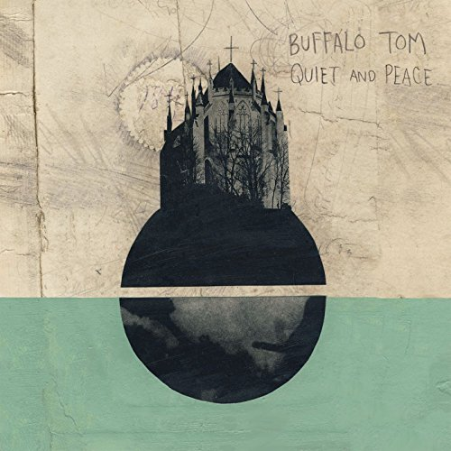 Buffalo Tom, Quiet and Peace