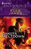 Dakota Meltdown, Elle James, 0373229380