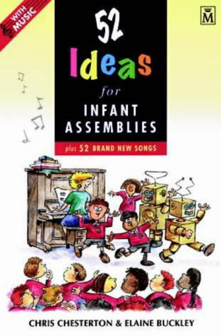 [D0wnl0ad] 52 Ideas for Infant Assemblies: Plus 52 Brand New Songs Z.I.P