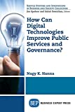 img - for How Can Digital Technologies Improve Public Services and Governance? book / textbook / text book