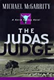 The Judas Judge, Michael McGarrity, 0525945474