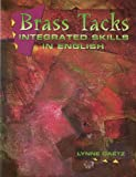 Brass Tacks : Integrated Skills in English, Gaetz, Lynn, 0137600917