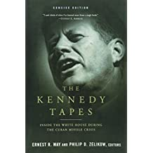 Kennedy Tapes Concise Edition: Inside The White House During The Cuban Missile Crisis