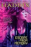 Escape from Memory, Margaret Peterson Haddix, 1442446021