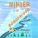 Winter in Wonderland | J.S. Drangsholt,Tara F. Chace - translator