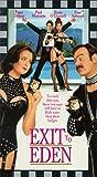 Exit to Eden [VHS]
