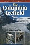 Columbia Icefield, Robert Sandford, 155153617X