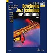 Developing Jazz Technique for Saxophone: The Jazz Method