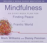 Kyпить Mindfulness: An Eight-Week Plan for Finding Peace in a Frantic World на Amazon.com