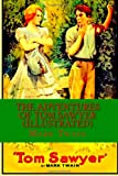 The Adventures of Tom Sawyer (Illustrated), Mark Twain, 1495234150