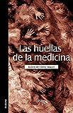 Las Huellas de la Medicin, Ruben Del Olmo Miguel, 1597545406