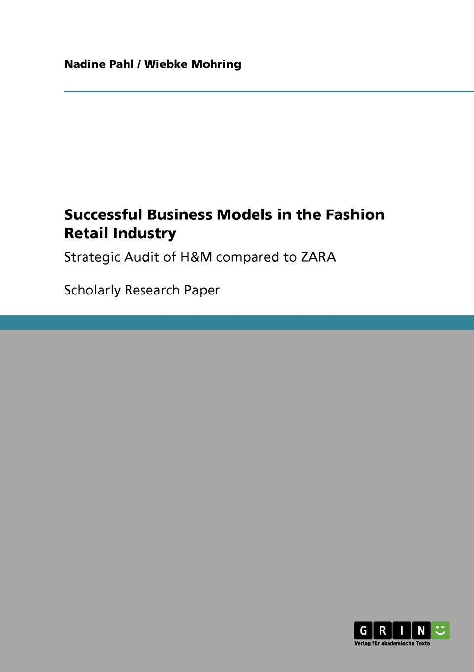 Download Successful Business Models in the Fashion Retail Industry. Strategic Audit of H&M compared to ZARA pdf epub