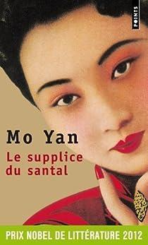 Le supplice du santal par Yan