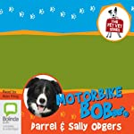 Motorbike Bob: The Pet Vet, Book 3 | Darrel Odgers,Sally Odgers