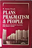Plans, Pragmatism and People : The Failure of Soviet City Planning, French, R. A., 0822961067
