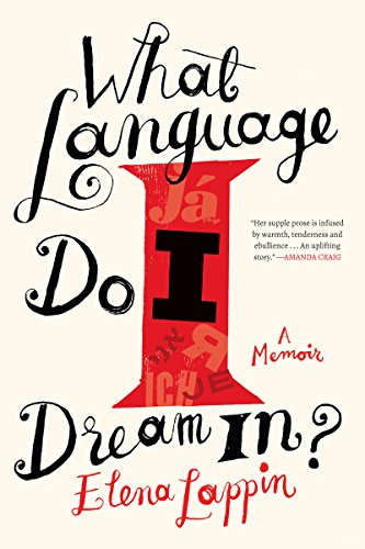 What Language Do I Dream In?: A Memoir by COUNTERPOINT