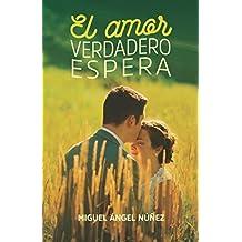 El amor verdadero espera (Pasaje a la vida) (Volume 3) (Spanish