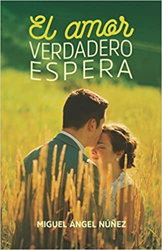 El amor verdadero espera: Volume 3 (Pasaje a la vida): Amazon.es: Dr. Miguel Ángel Núñez, Fortaleza Ediciones .: Libros