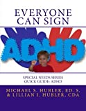 Everyone Can Sign, Lillian Hubler, 1492989746